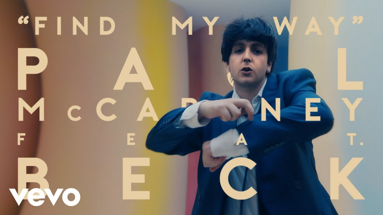 Download Paul McCartney, Beck - Find My Way (Official Video)