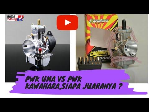 KARBURATOR PWK UMA VS KARBURATOR PWK KAWAHARA - YouTube
