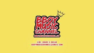 As I Comeback - DJ Back | Bboy Music Channel 2021
