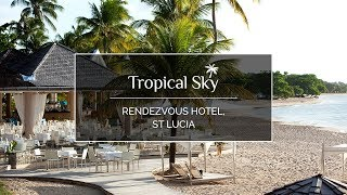 Rendezvous Hotel, St Lucia, Tropical Sky