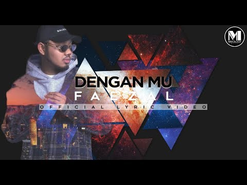 Faezal - Denganmu (Official Lyric Video)