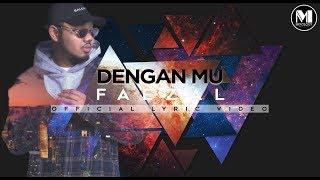 Faezal - Denganmu (Official Lyric Video) OST Aku Cinta Dia