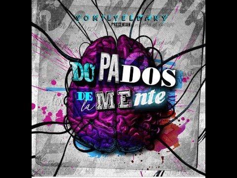 Yomil Y El Dany (Dopados De La Mente) Albun Comoleto Remix