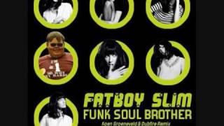 FATBOY SLIM- FUNK SOUL BROTHER