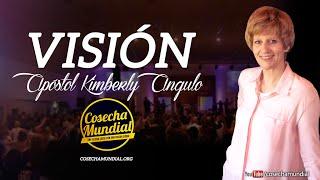 Apóstol Kimberly Angulo - Visión