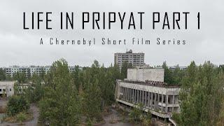 Life In Pripyat Part 1   CHERNOBYL 2019