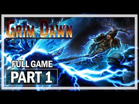 Grim Dawn Walkthrough Part 1 Arcanist - Full Game Let's Play Gameplay
