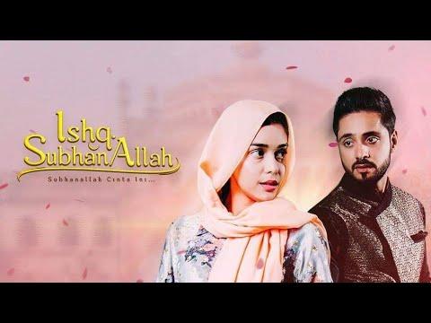 ISHQ SUBHAN ALLAH (Subhanallah Cinta Ini) | Trailer