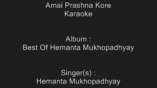Amai Prashna Kore Neel Dhrubotara - Karaoke - Hemanta Mukhopadhy