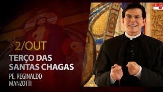 Gambar cover Terço das Santas Chagas   Padre Reginaldo Manzotti   2 de Outubro de 2019