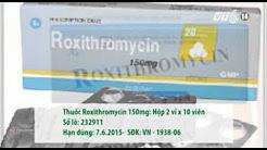 VTC14_Đình chỉ lưu hành kháng sinh Roxithromycins