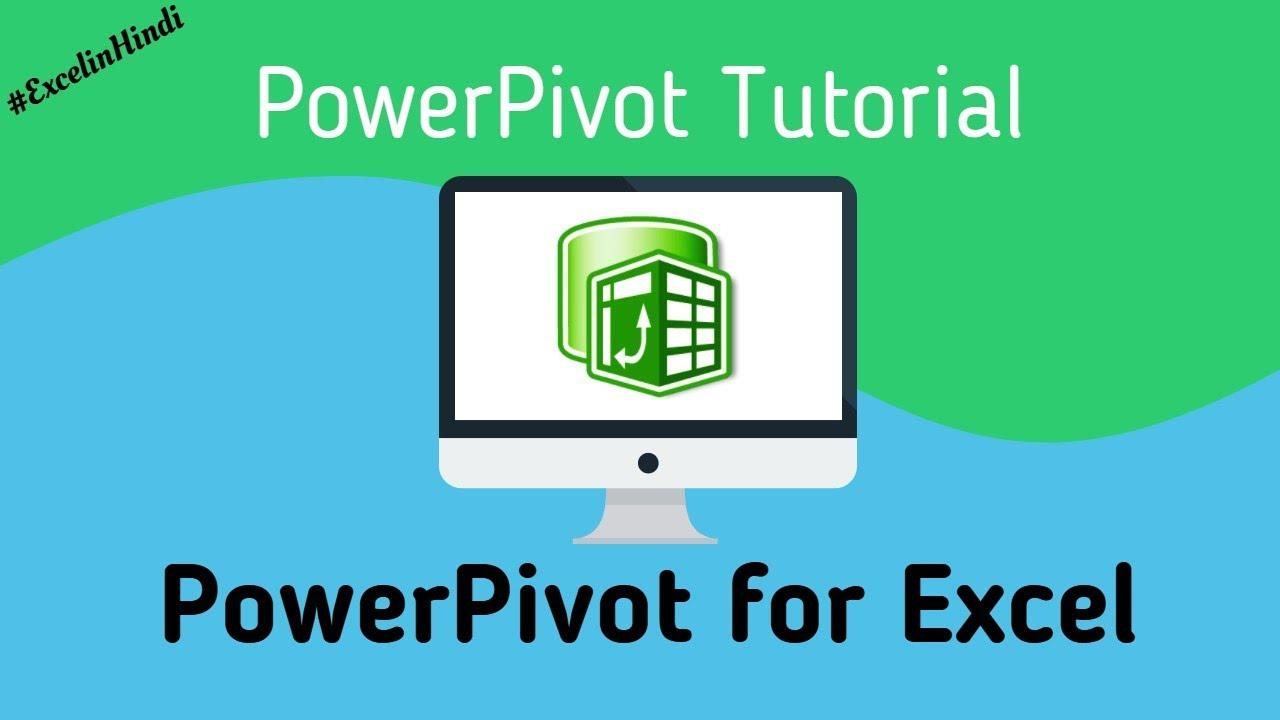 Power Pivot For Excel | Power Pivot Tutorial | Hindi - YouTube