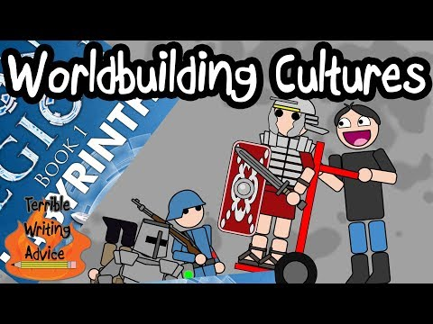 WORLDBUILDING CULTURES - Terrible Writing Advice