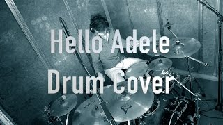 Hello Adele Drum Cover - DRUMS ONLY -