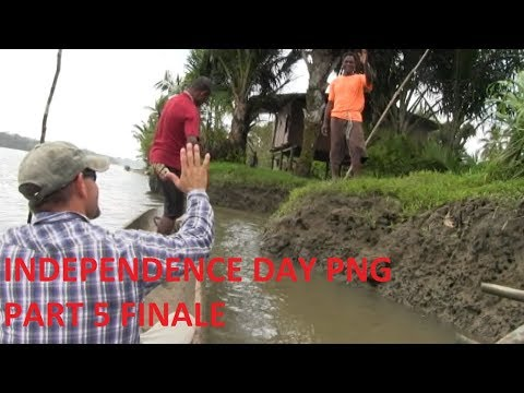 Independence Day Papua New Guinea Part 5 FINALE