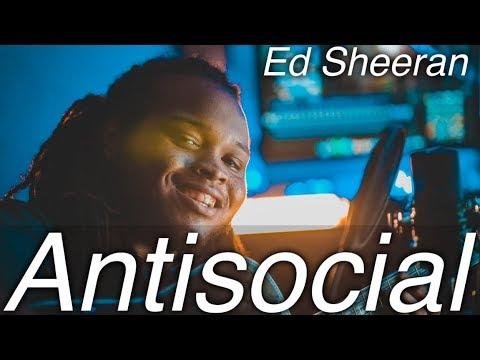 Ed Sheeran - Antisocial Ft. Travis Scott (Acoustic Cover)