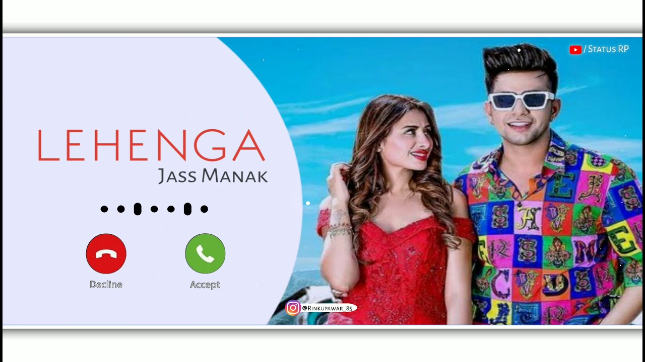 Lehenga Song Ringtone || Jass Manak song ringtone || New Punjabi Ringtone || Latest Punjabi Ringtone