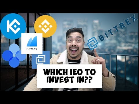 Which IEO To Invest In ? Kucoin Spotlight ? Bittrex ? Okex ? Binance Launchpad ?