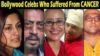 Bollywood Celebs Who Suffered From CANCER | Sonali Bendre, Irrfan Khan, Manisha Koirala
