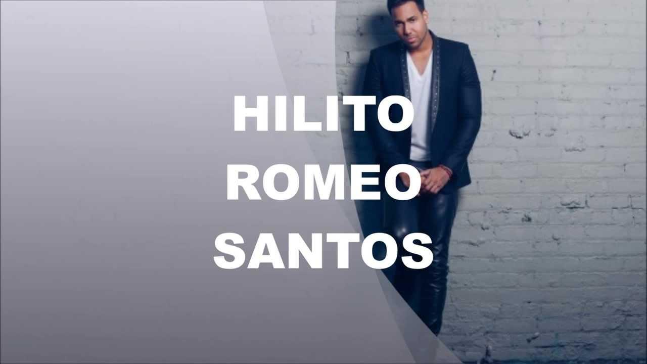 Romeo Santos Hilito Letra Youtube