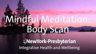 Mindful Meditation (Body Scan) - Integrative Health and Wellbeing