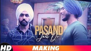 Pasand Jatt Di | Behind The Scenes | Qismat | Ammy Virk | Sargun Mehta | Jaani | Sukh-E