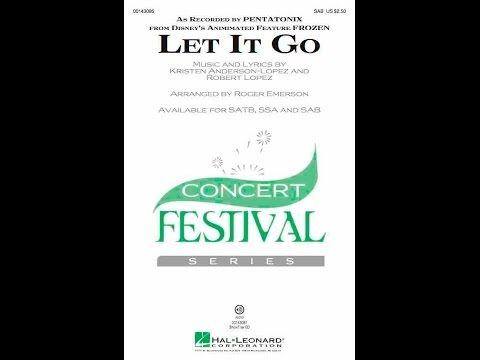 Let It Go (SAB) - Arranged by Roger Emerson
