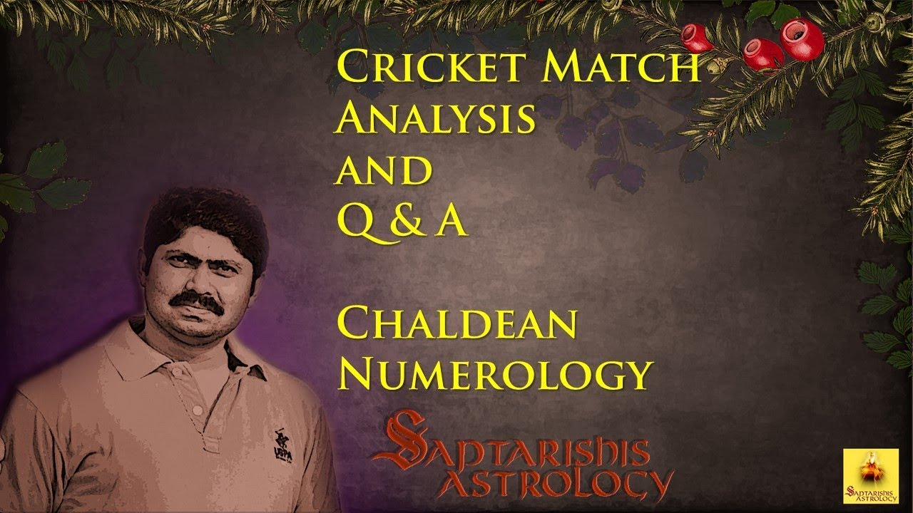 Cricket Match Analysis and Q & A - Chaldean Numerology