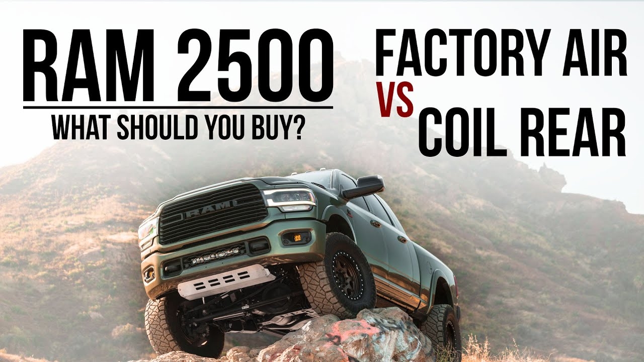 Should You Buy a Factory Air or Coil Ram 2500? What's Better Off Road