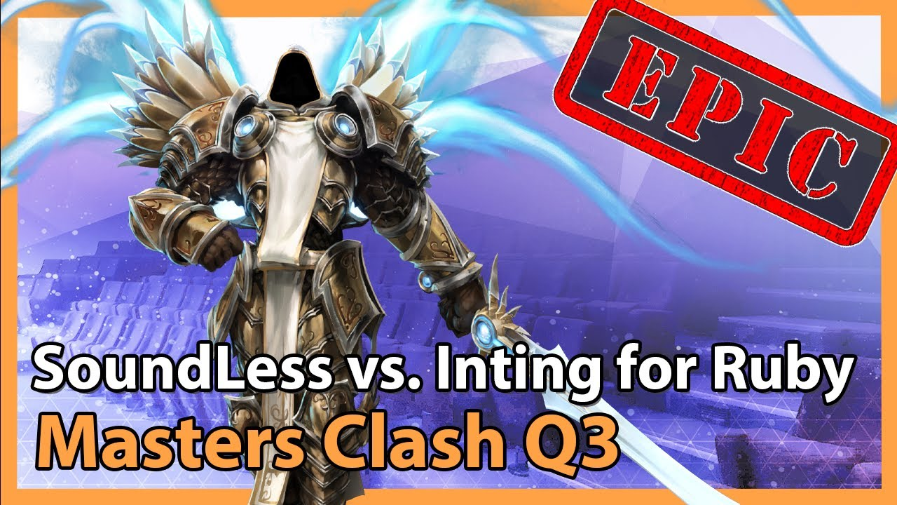 SoundLess vs. Inting for Ruby - Masters Clash - Heroes of the Storm