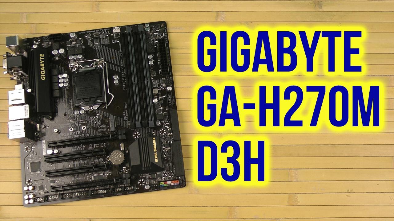 Ра�паковка gigabyte gah270md3h youtube
