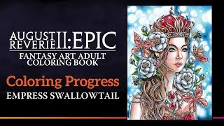 Coloring Progression of Empress Swallowtail from August Reverie 2: EPIC