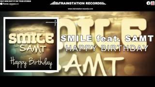 Smile feat. Samt - Happy Birthday