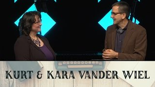 Money Stories - Kurt and Kara Vander Wiel