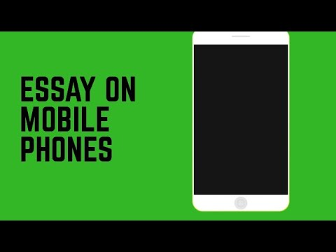 How To Write An Essay On Mobile Phone