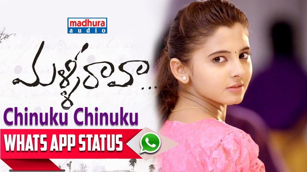 Best WhatsApp Status Chinuku Chinuku Video Song Malli Raava Movie