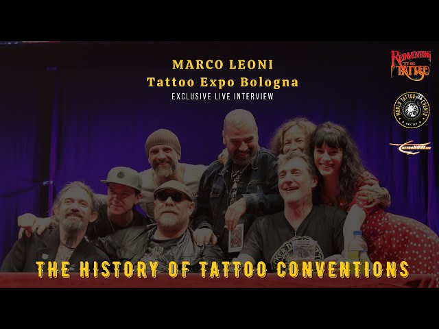 The History of Tattoo Conventions with Marco Leoni