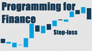 Stop-Loss in our trading strategy - Python for Finance with Quantopian and Zipline 7