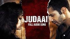 Judaai (Audio Song)   Badlapur   Varun Dhawan, Yami Gautam & Nawazuddin Siddiqui