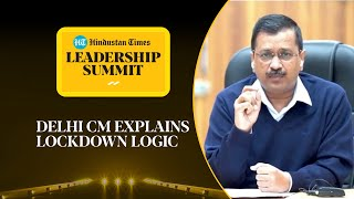 Covid: Why CM Kejriwal doesn't want another lockdown in Delhi #HTLS2020