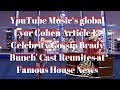 YouTube Music's global Lyor Cohen Article 13 Celebrity Gossip Brady Bunch' Cast Reunites News