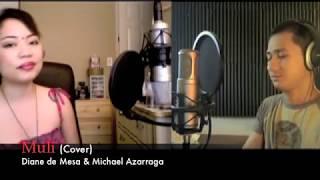 MULI - Gary Valenciano & Regine Velasquez (Cover) - Michael Azarraga & Diane de Mesa