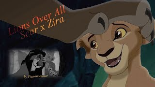 Lions Over All ♥ Scar and Zira [ft Mufasa] ♥ Lion King Crossover [Lyrics included]