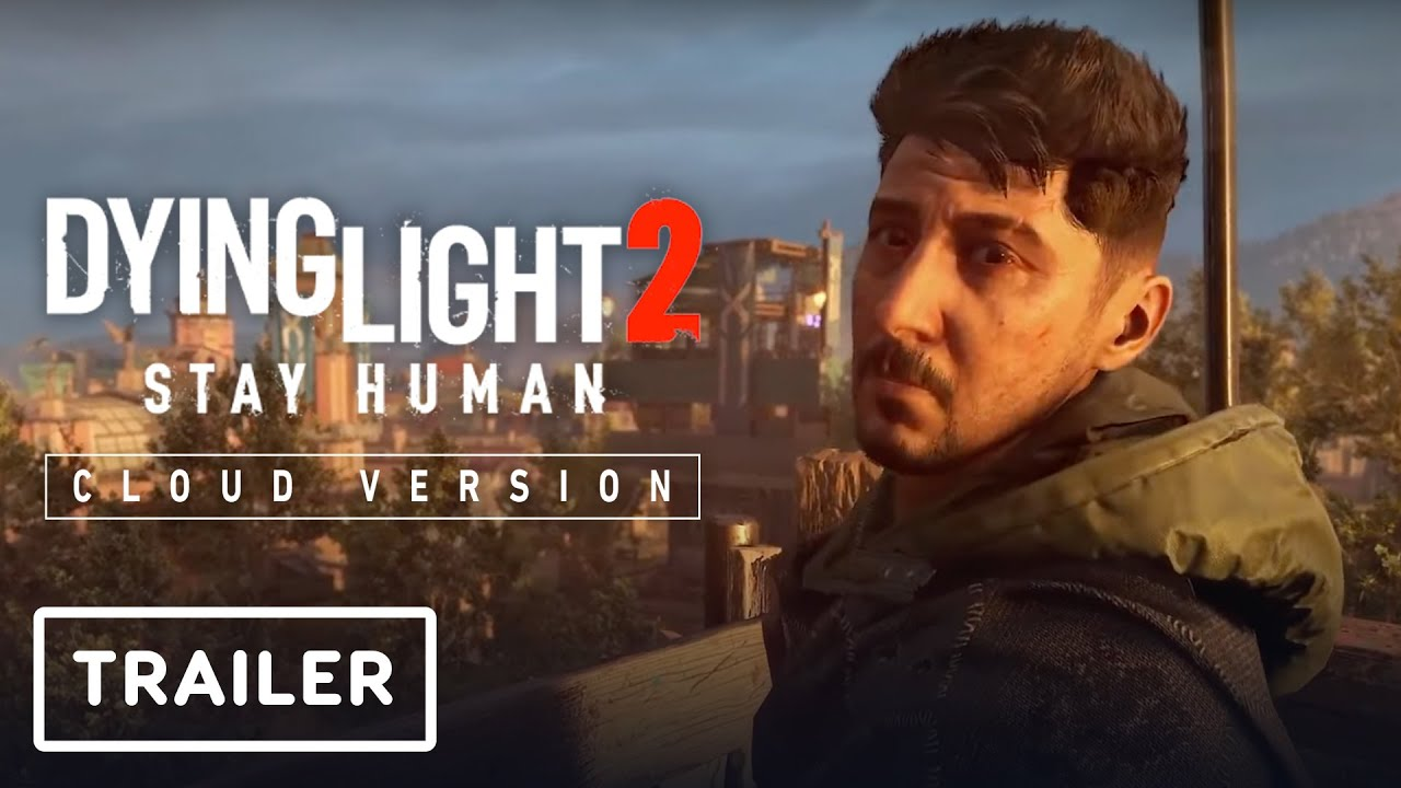 Dying Light 2: Cloud Version - Announcement Trailer   Nintendo Direct - IGN