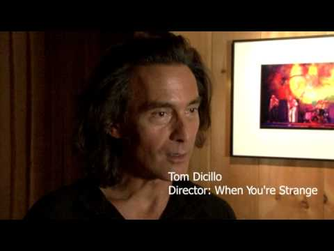 Tom Dicillo When You're Strange: A Film About The Doors 10th Annual Woodstock Film Festival