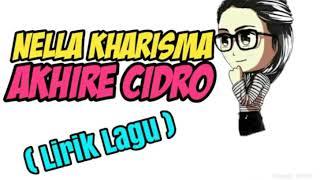 Gambar cover Akhire cidro Nella kharisma (lirik lagu)