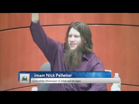 Love of the Messenger (Peace be Upon Him) - Imam Nick Pelletier
