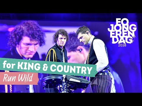 for KING & COUNTRY  RUN WILD  at EOJD 2018