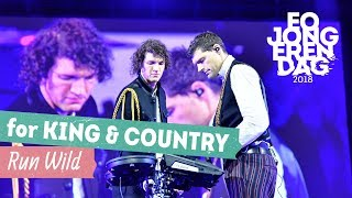for KING & COUNTRY - RUN WILD [LIVE at EOJD 2018] Video