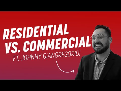What's the Difference Between Residential and Commercial Real Estate?
